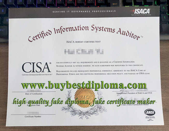 CISA certificate, Certified Information Systems Auditor certificate, fake ISACA certificate,
