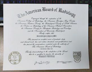 American Board of Radiology certificate, American Board of Radiology license, fake Medical certificate,