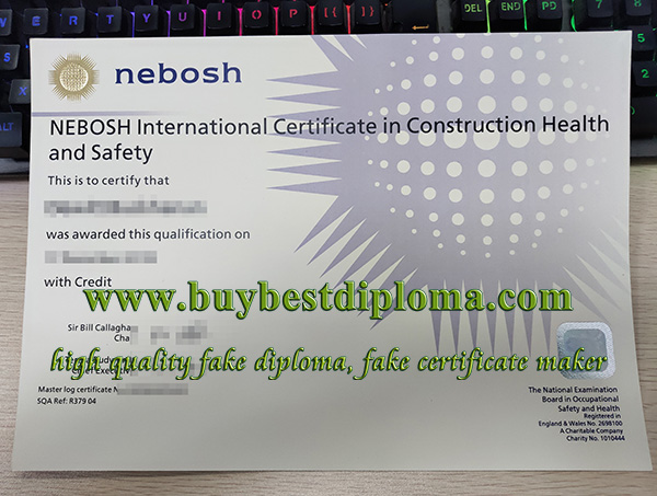 NEBOSH IGC certificate, NEBOSH diploma, fake NEBOSH certificate,