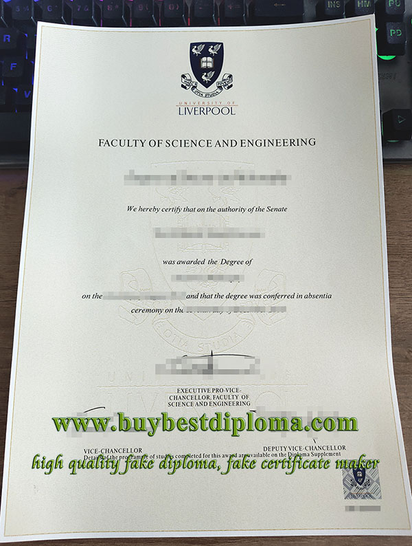 University of Liverpool degree, replica University of Liverpool diploma, duplicate University of Liverpool certificate,