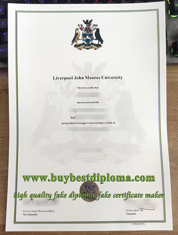 Liverpool John Moores University degree, Liverpool John Moores University diploma, fake LJMU certificate, 利物浦约翰摩尔大学证书,
