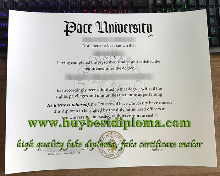 Pace University degree, Pace University diploma, Pace University certificate, 佩斯大学文凭,