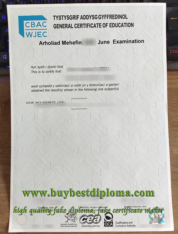 WJEC GCE certificate, WJEC A level certificate, CBAC a level certificate, WJEC o level certificate,